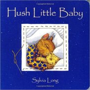 Sylvia Long Hush Little Baby